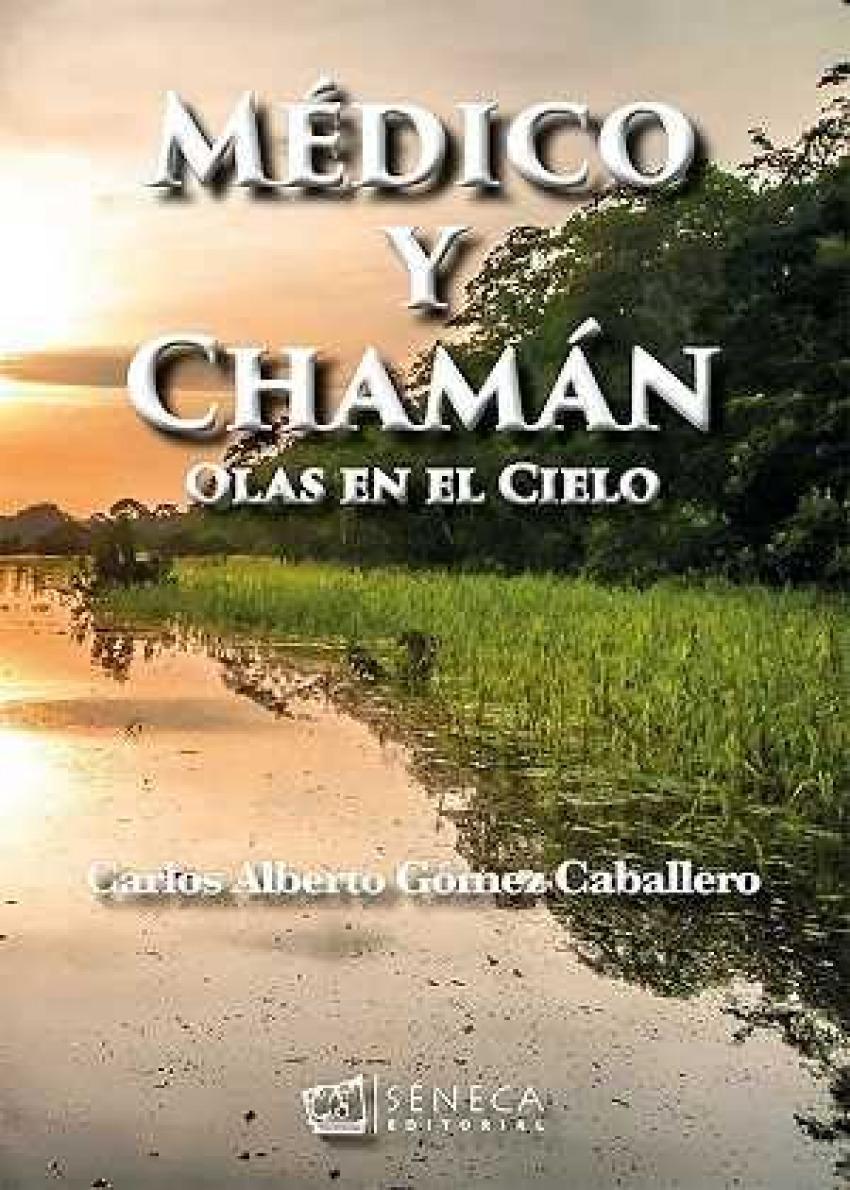 MÉDICO Y CHAMÁN 9788415128717