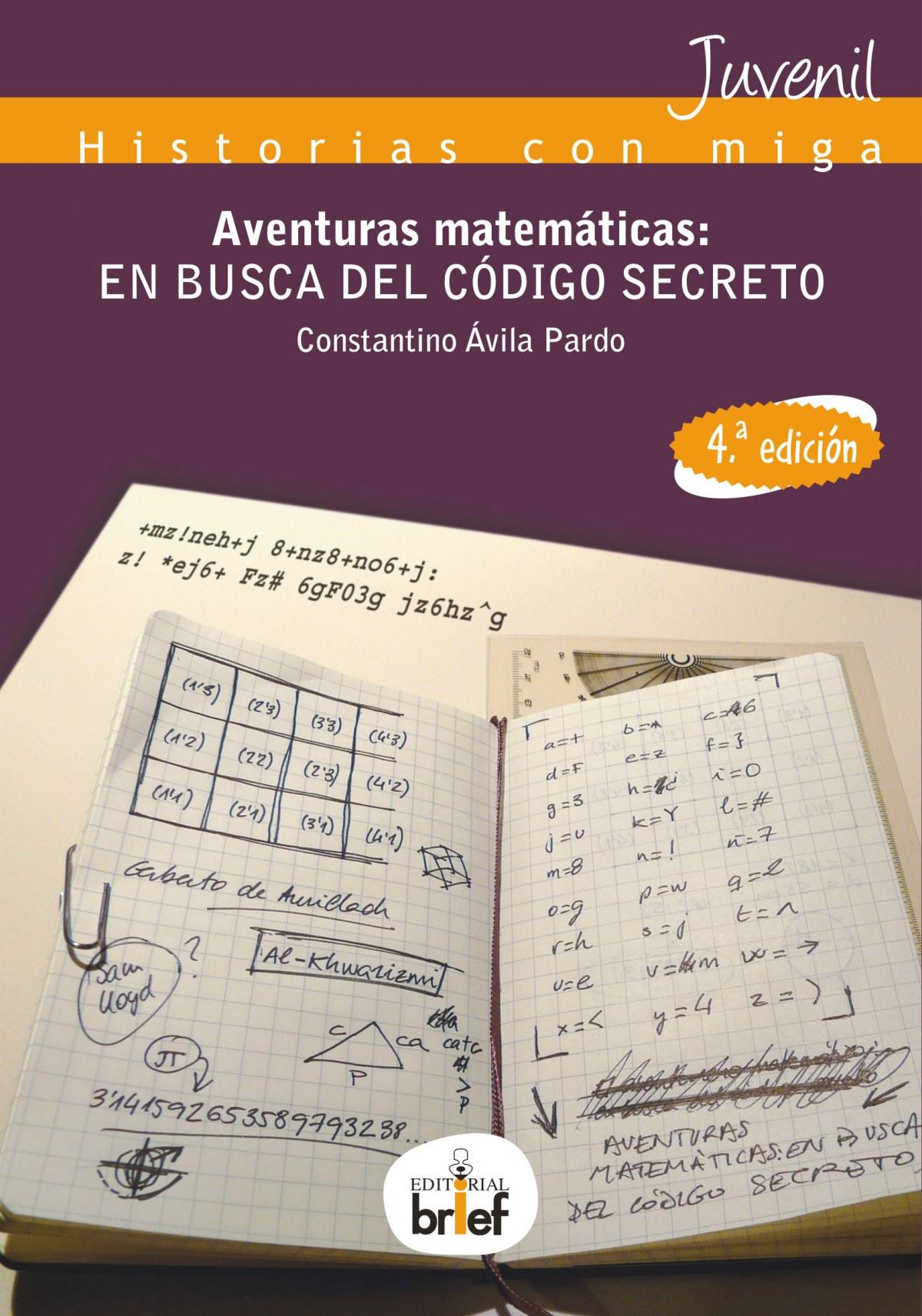 Aventuras matemáticas: en busca del código secreto 9788415204466