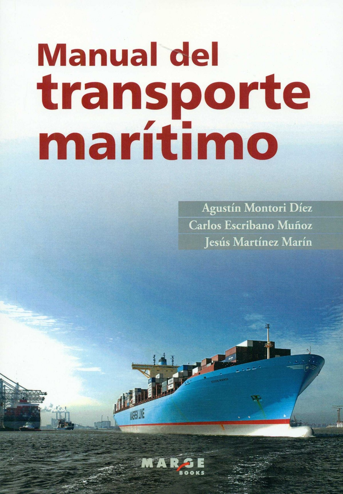 Manual del transporte mar¡timo 9788415340317