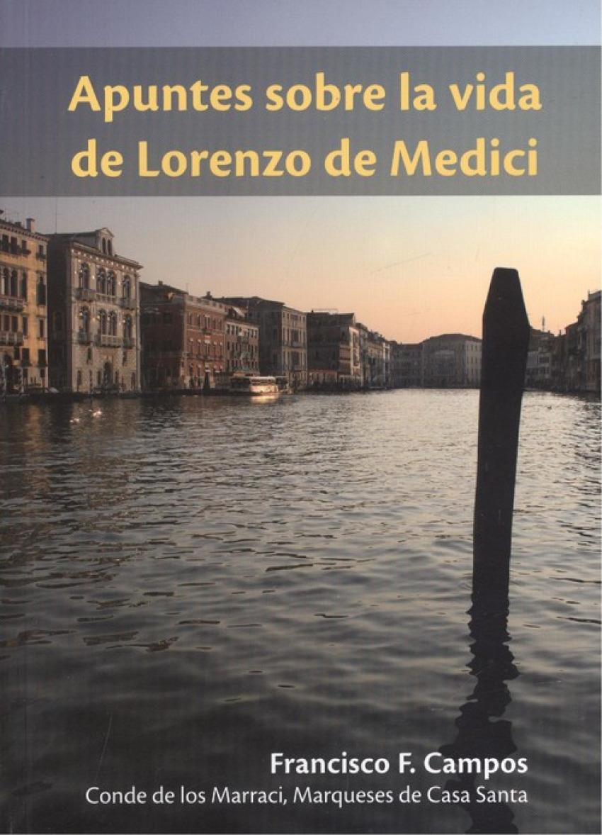 APUNTES SOBRE LA VIDA DE LORENZO DE MEDICI 9788415484394