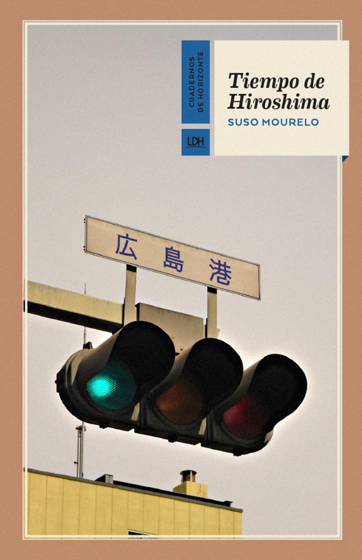 TIEMPO DE HIROSHIMA 9788415958857