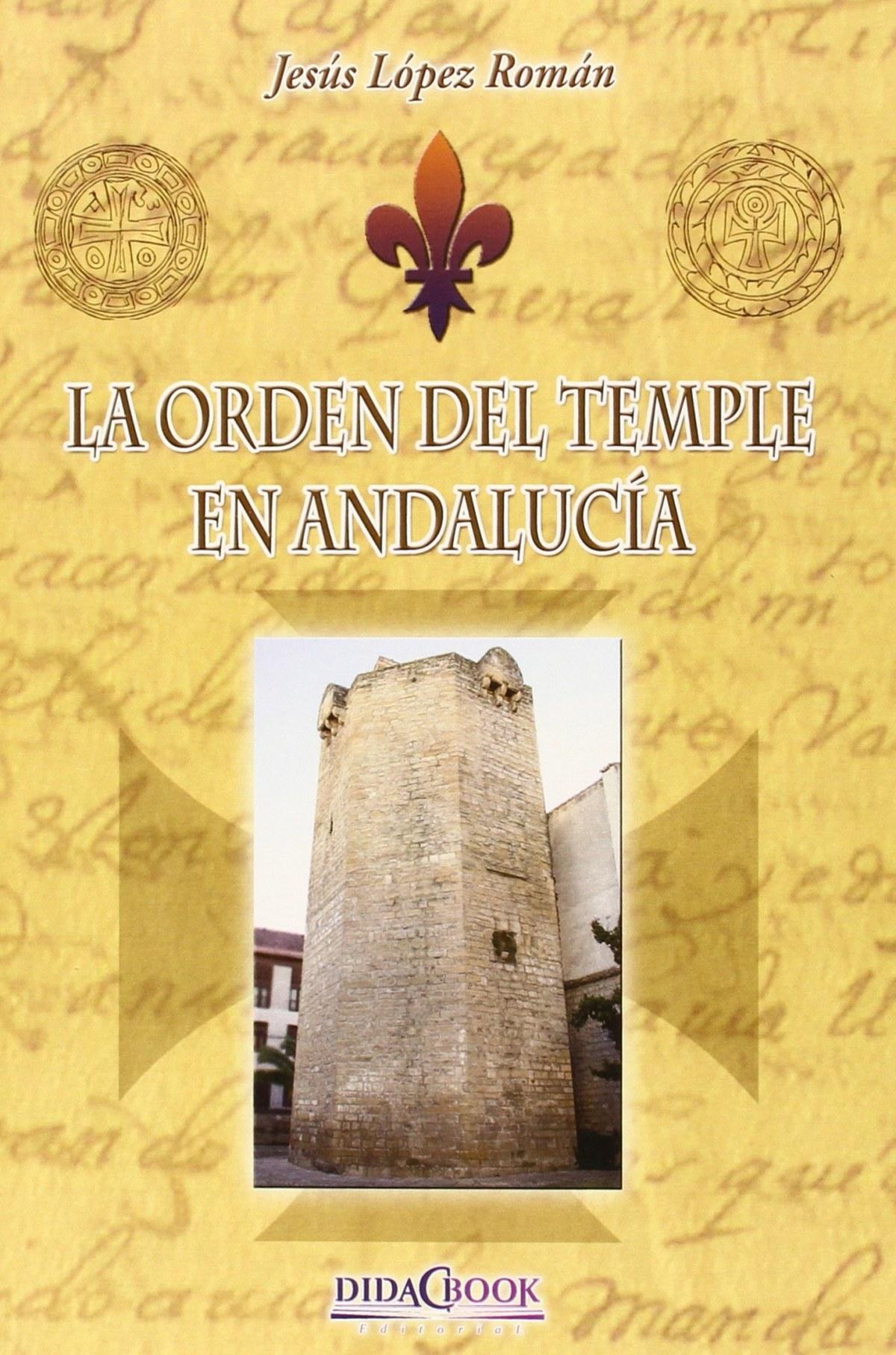 La orden del temple en Andaluc¡a 9788415969372