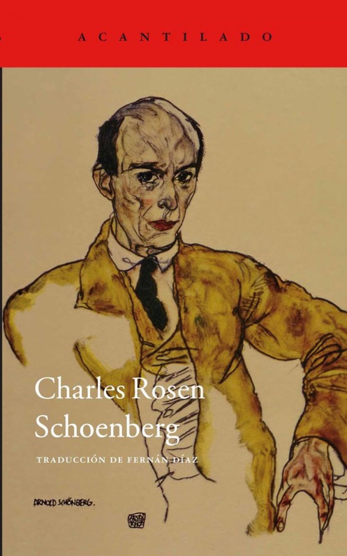 Charles Rosen Schoenberg 9788416011209