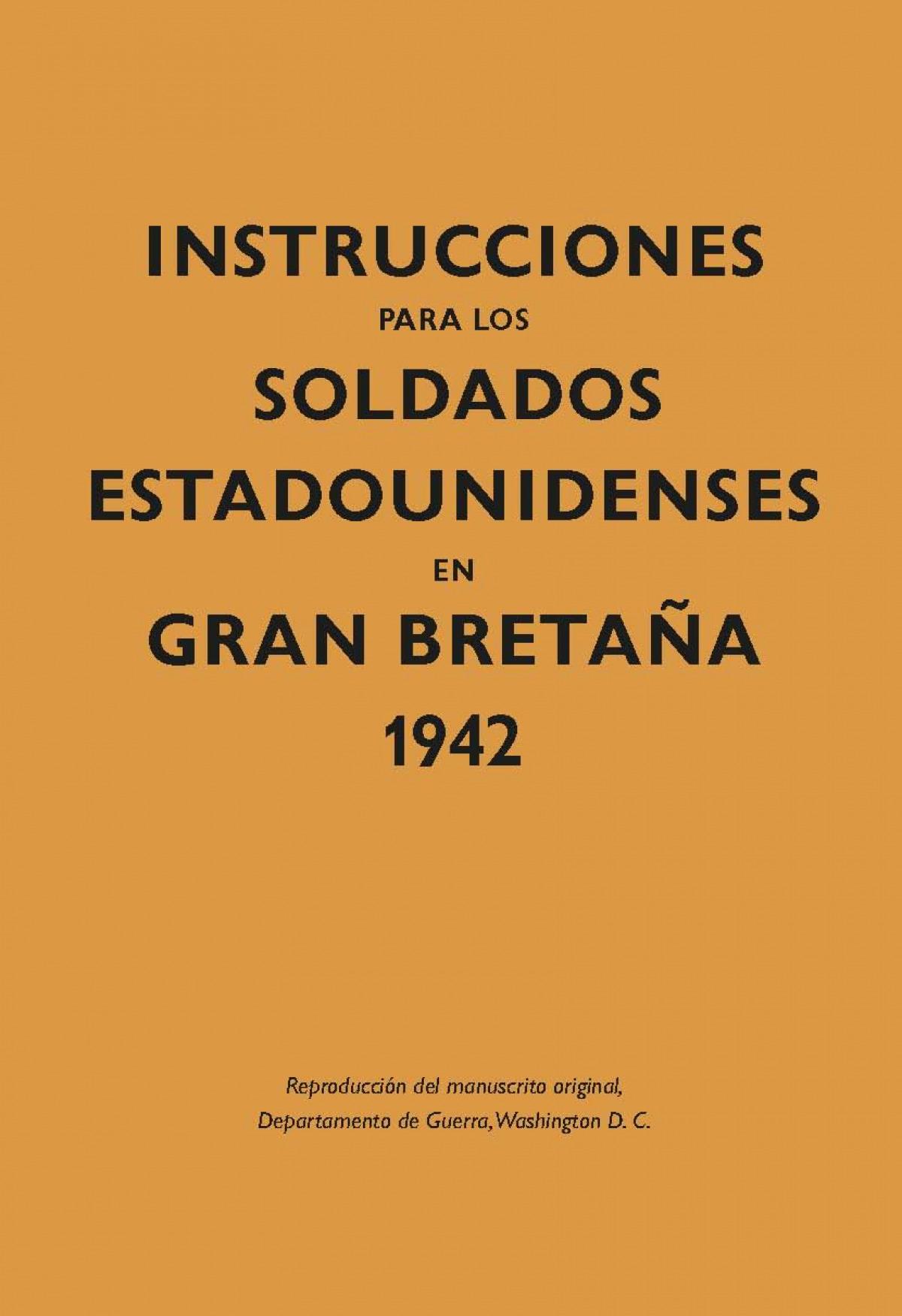 Instrucciones soldados Estadounidenses Gran Bretaña 1944 9788416023592