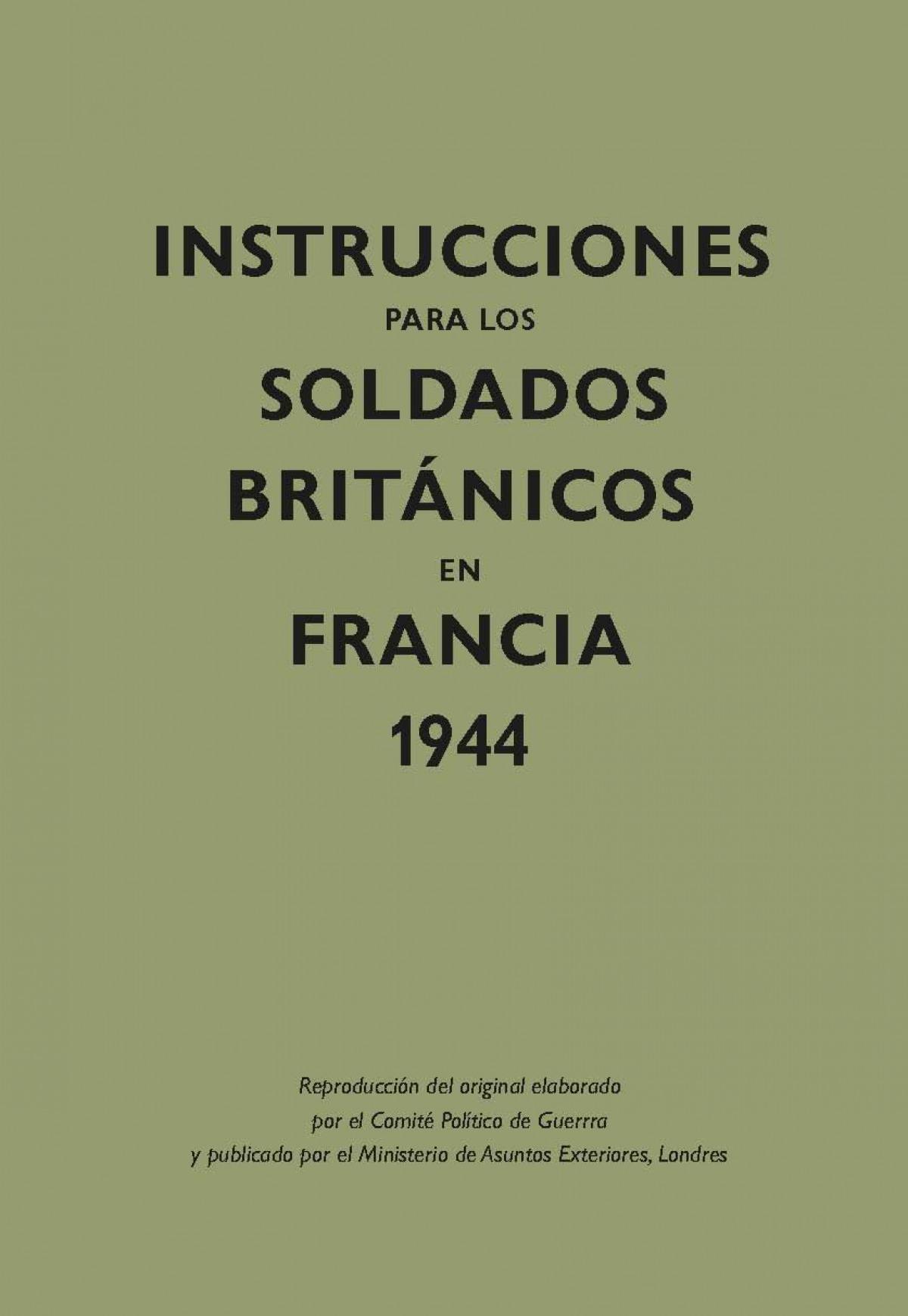Instrucciones soldados Britanicos en Francia 1944 9788416023608