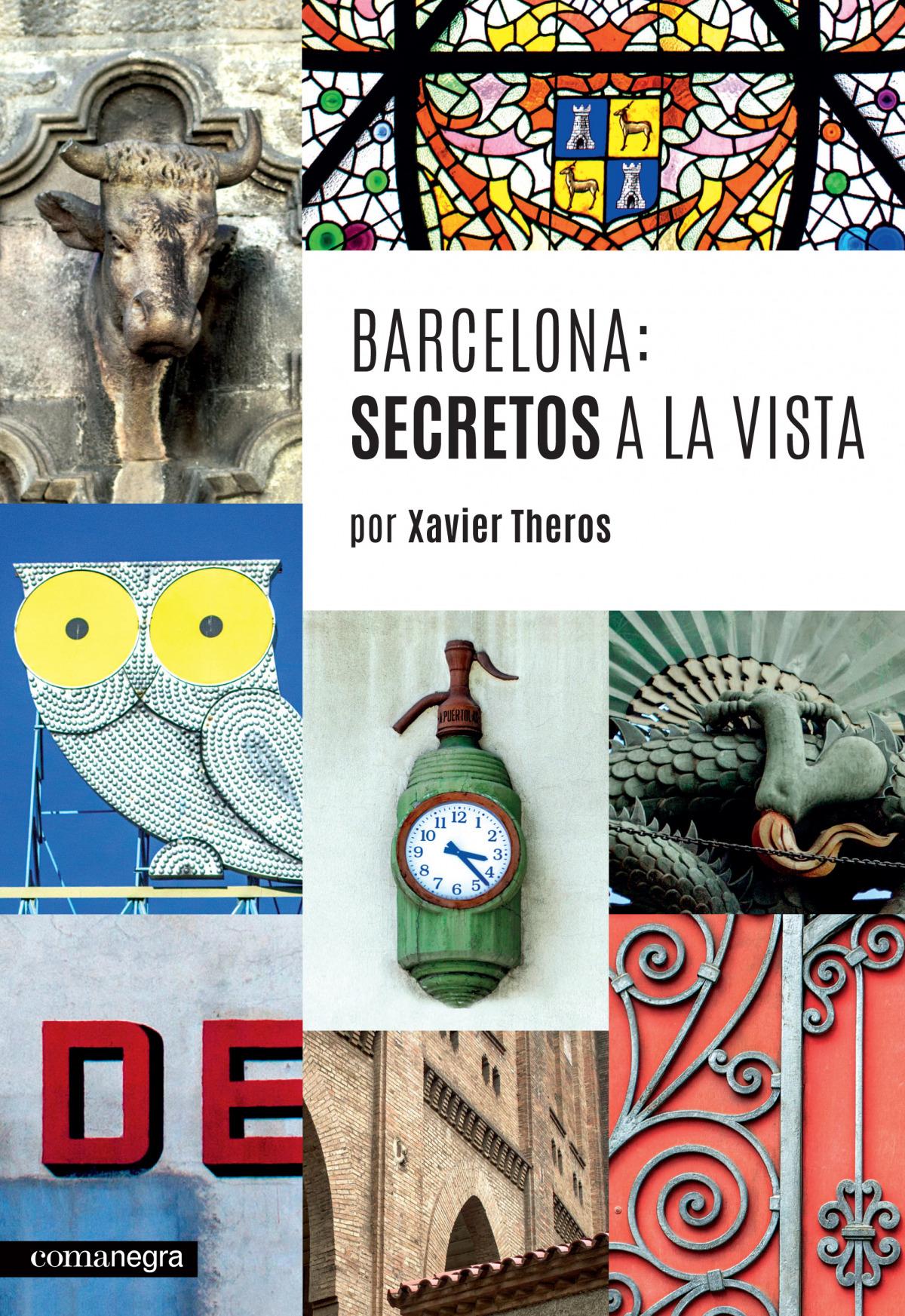 Barcelona: secretos a la vista 9788416033744