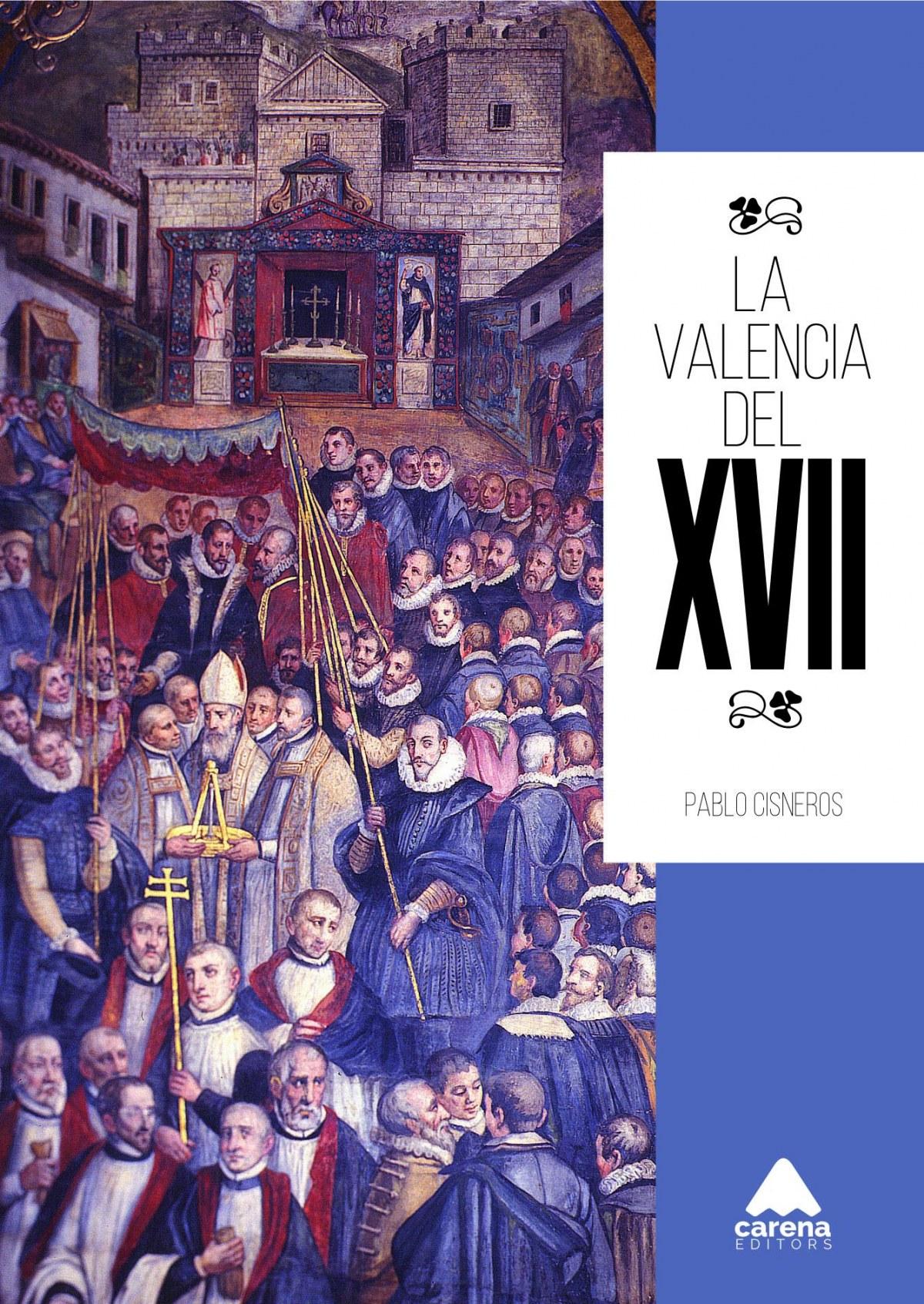 La Valencia del XVII 9788416130184