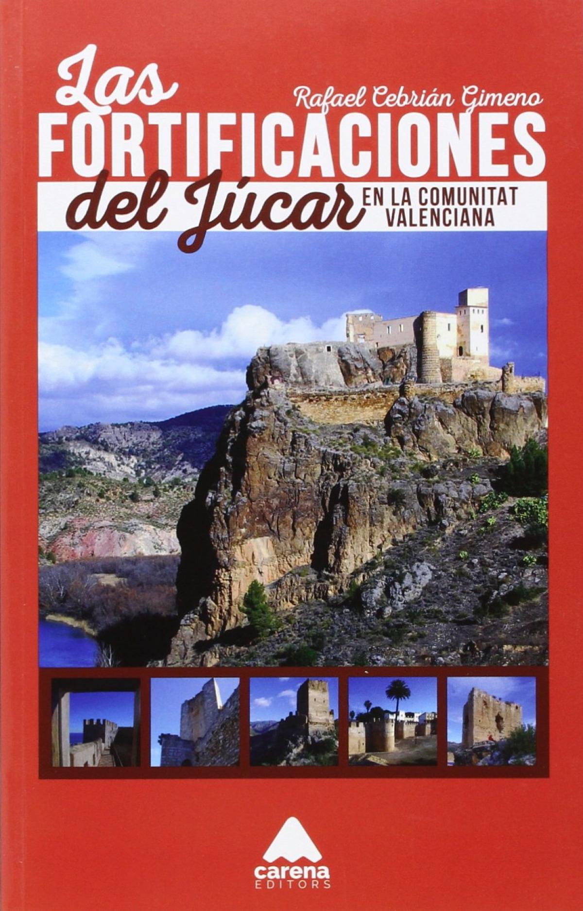 Las fortificaciones del Júcar en la Comunitat Valenciana 9788416130245