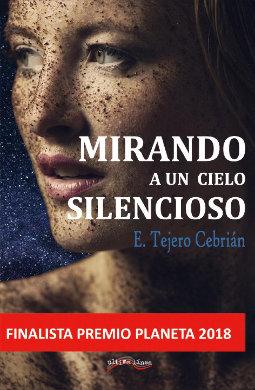 MIRANDO A UN CIELO SILENCIOSO 9788416159802