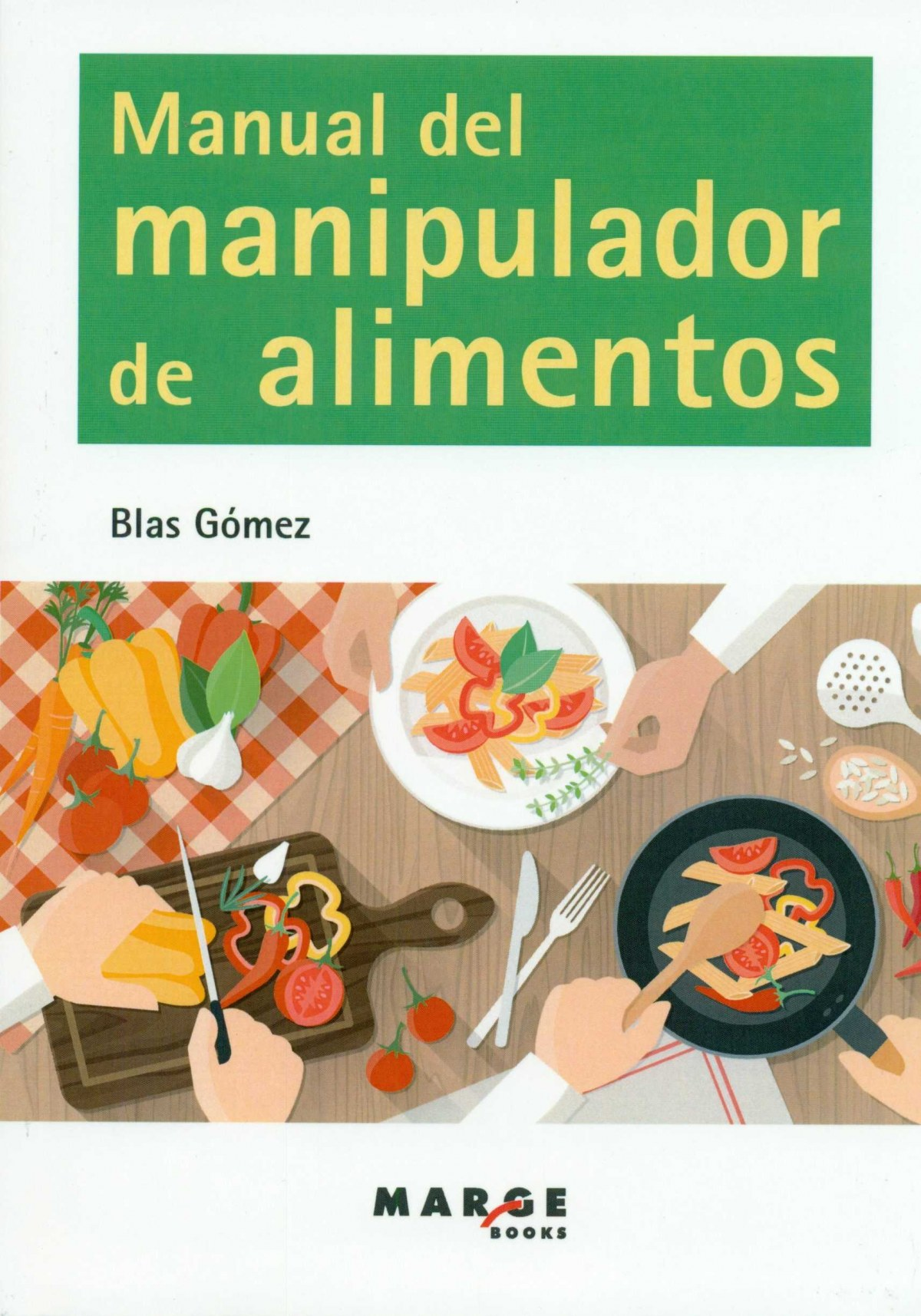 Manual del manipulador de alimentos 9788416171408