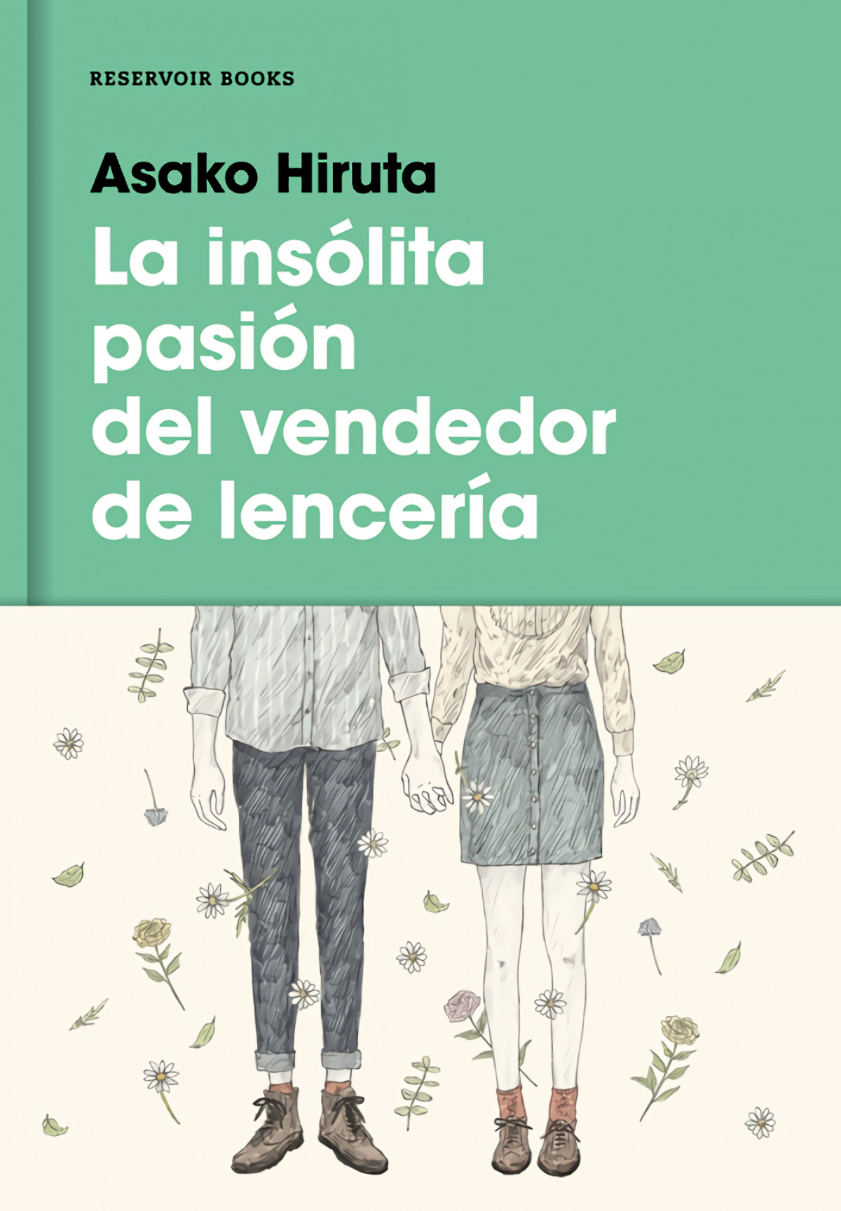 LA INSóLITA PASIóN DEL VENDEDOR DE LENCER¡A 9788416195879