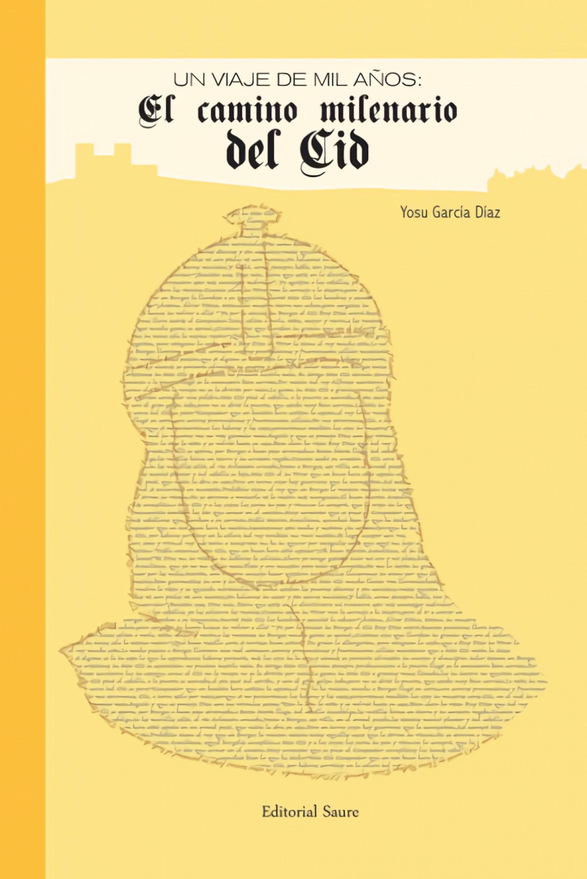 El camino milenario del Cid 9788416197941