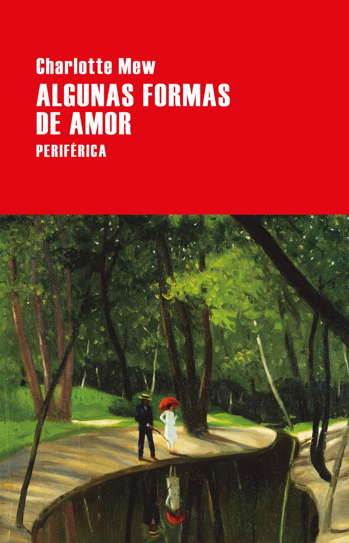 ALGUNAS FORMAS DE AMOR 9788416291694