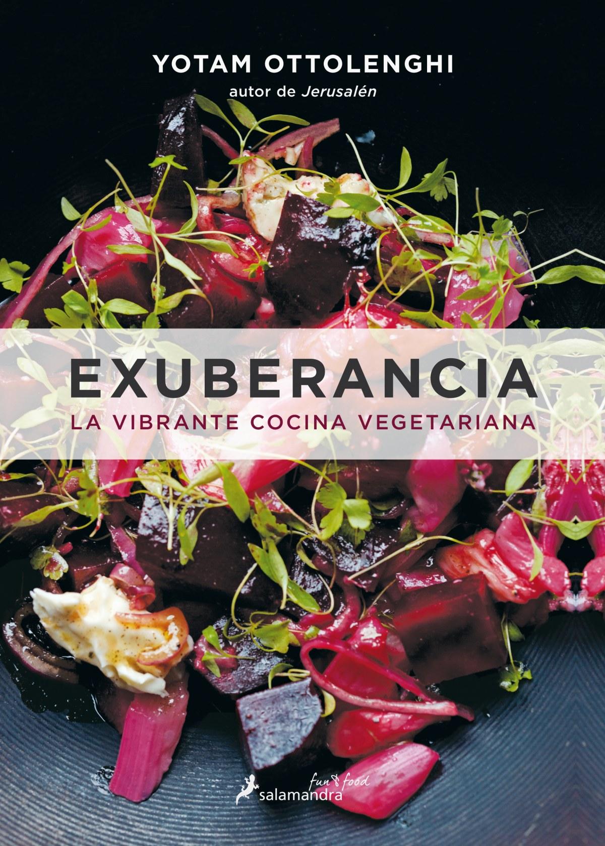 EXUBERANCIA: LA VIBRANTE COCINA VEGETARIANA 9788416295074