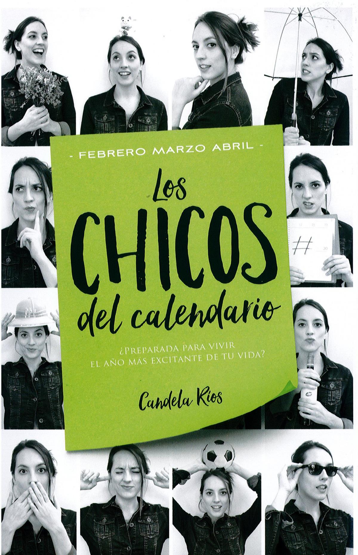 LOS CHICOS DEL CALENDARIO 2: FEBRERO, MARZO Y ABRIL 9788416327225