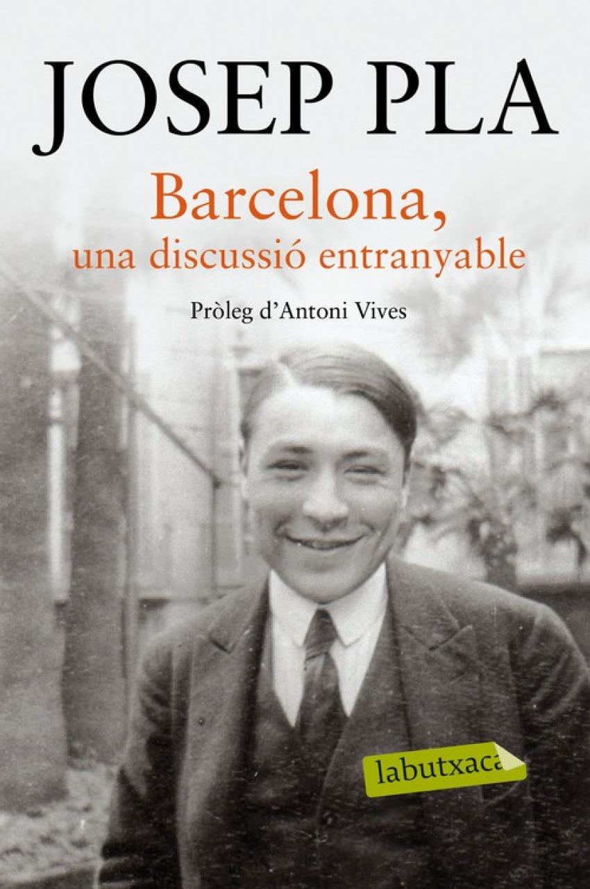 Barcelona, una discussió entranyable 9788416334216