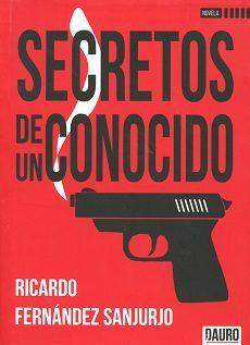 SECRETOS DE UN CONOCIDO 9788416340644