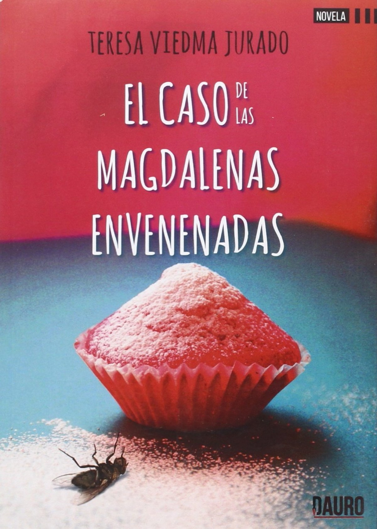 EL CASO DE LAS MAGDALENAS ENVENENADAS 9788416340774