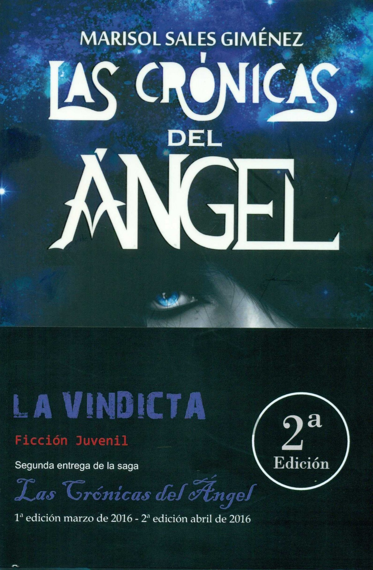 Crónicas del Ángel: la invicta 9788416355952