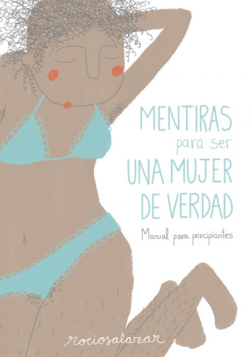 MENTIRAS PARA SER UNA MUJER DE VERDAD 9788416489954