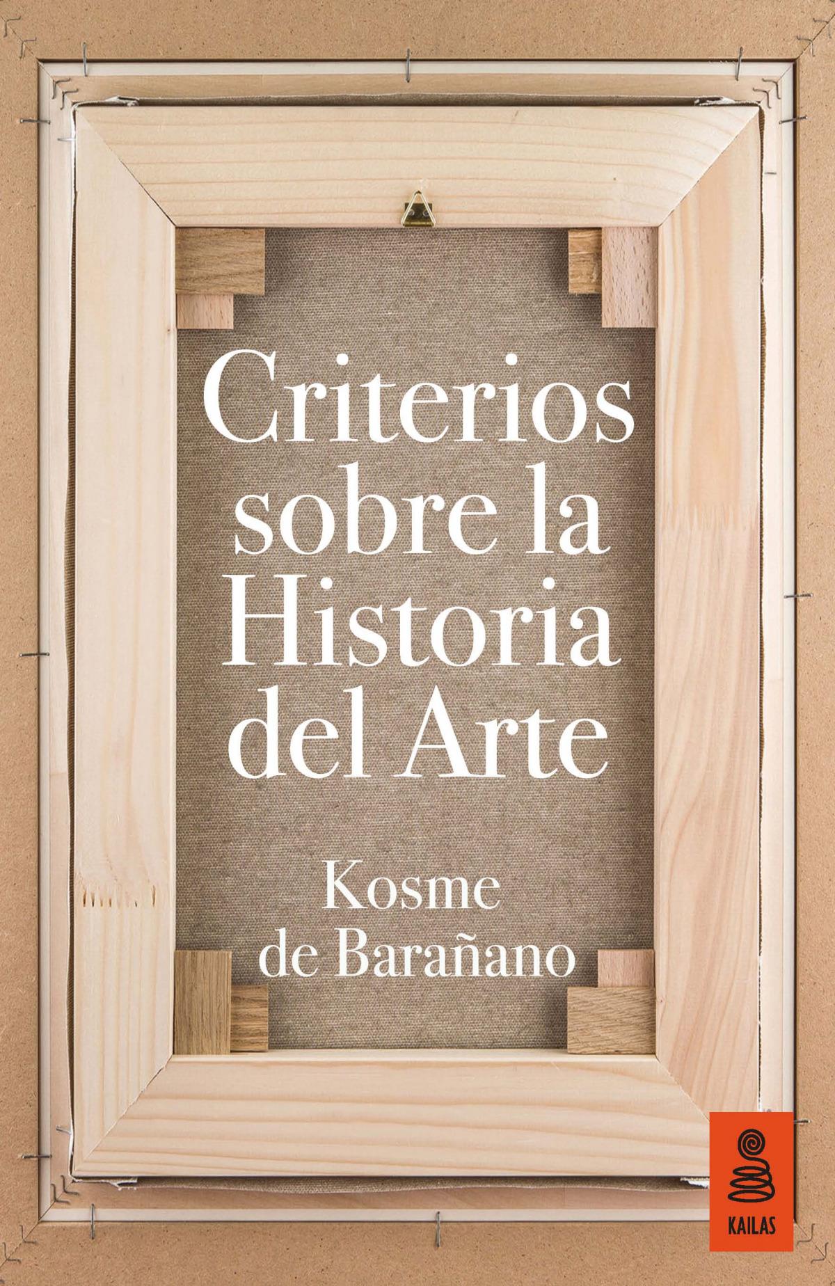 CRITERIOS SOBRE LA HISTORIA DEL ARTE 9788416523153