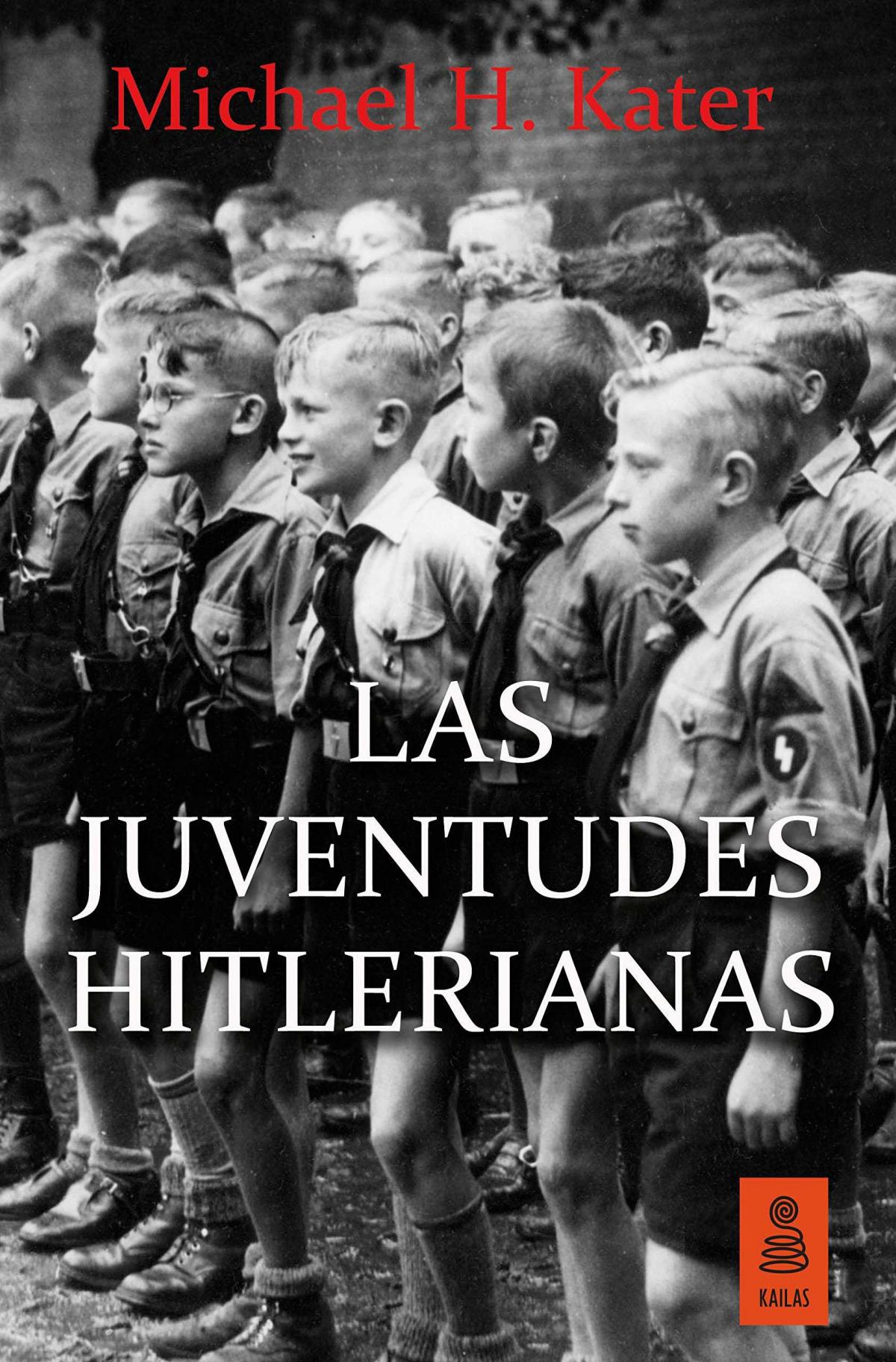 LAS JUVENTUDES HITLERIANAS 9788416523306
