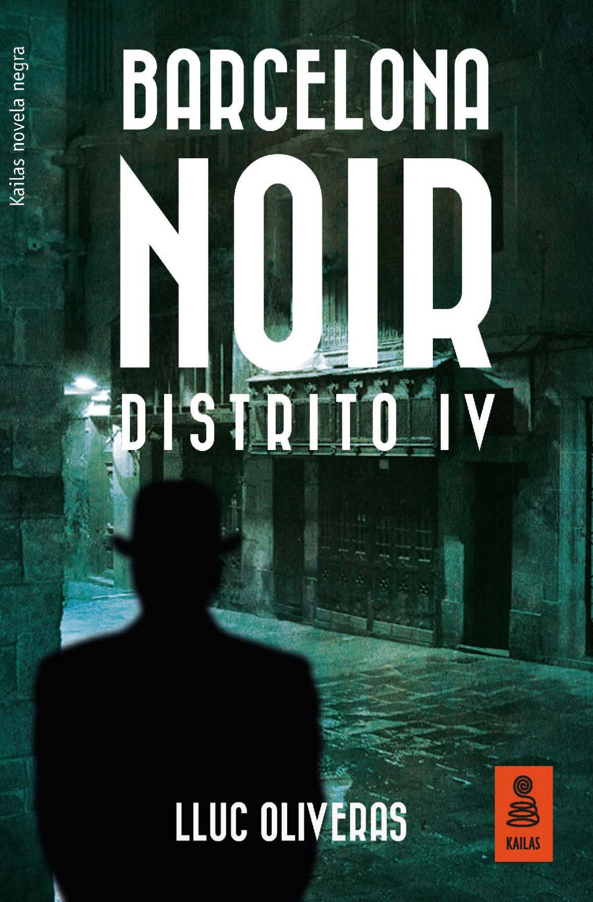 Barcelona noir distrito IV 9788416523696