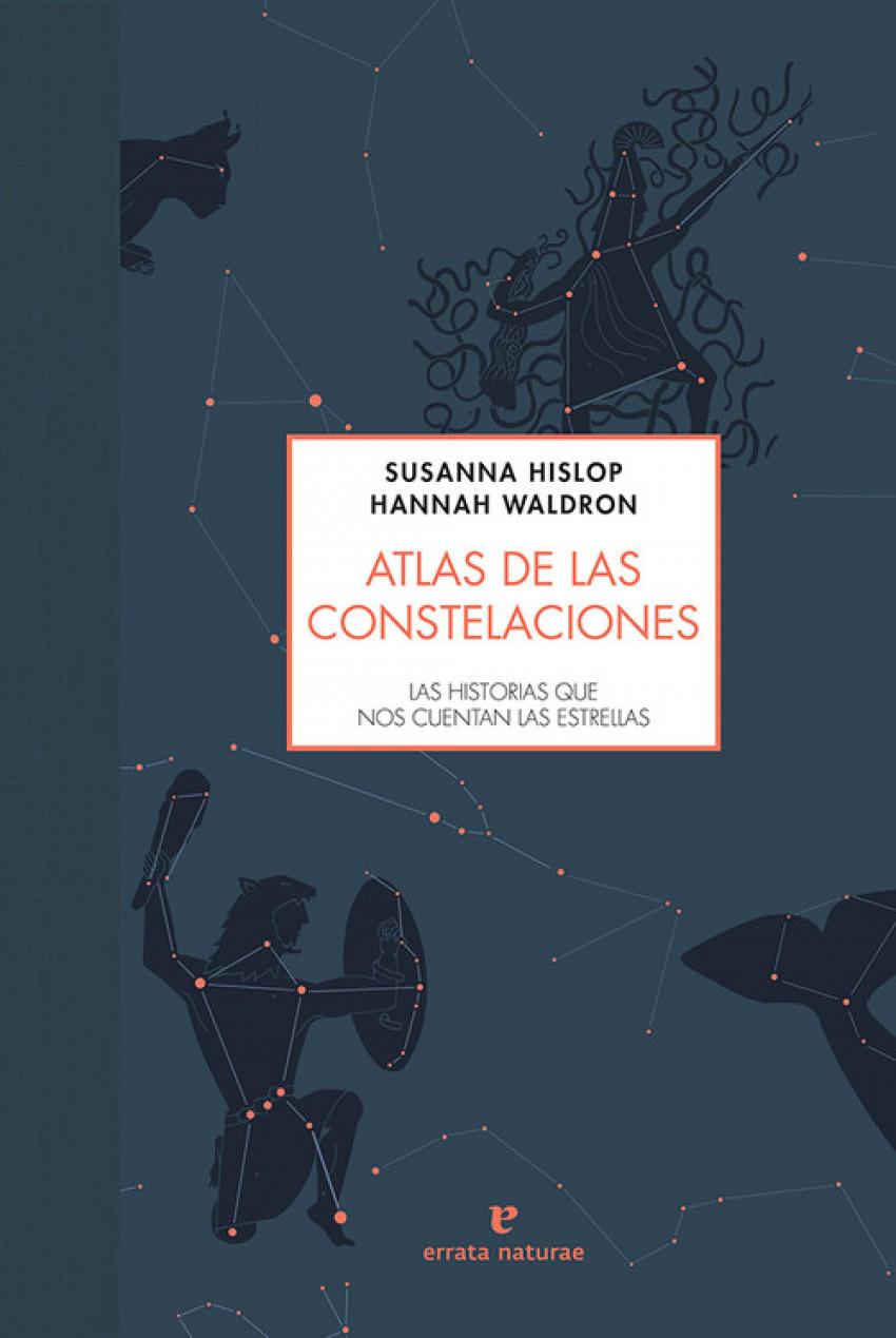 ATLAS DE LAS CONSTELACIONES 9788416544493