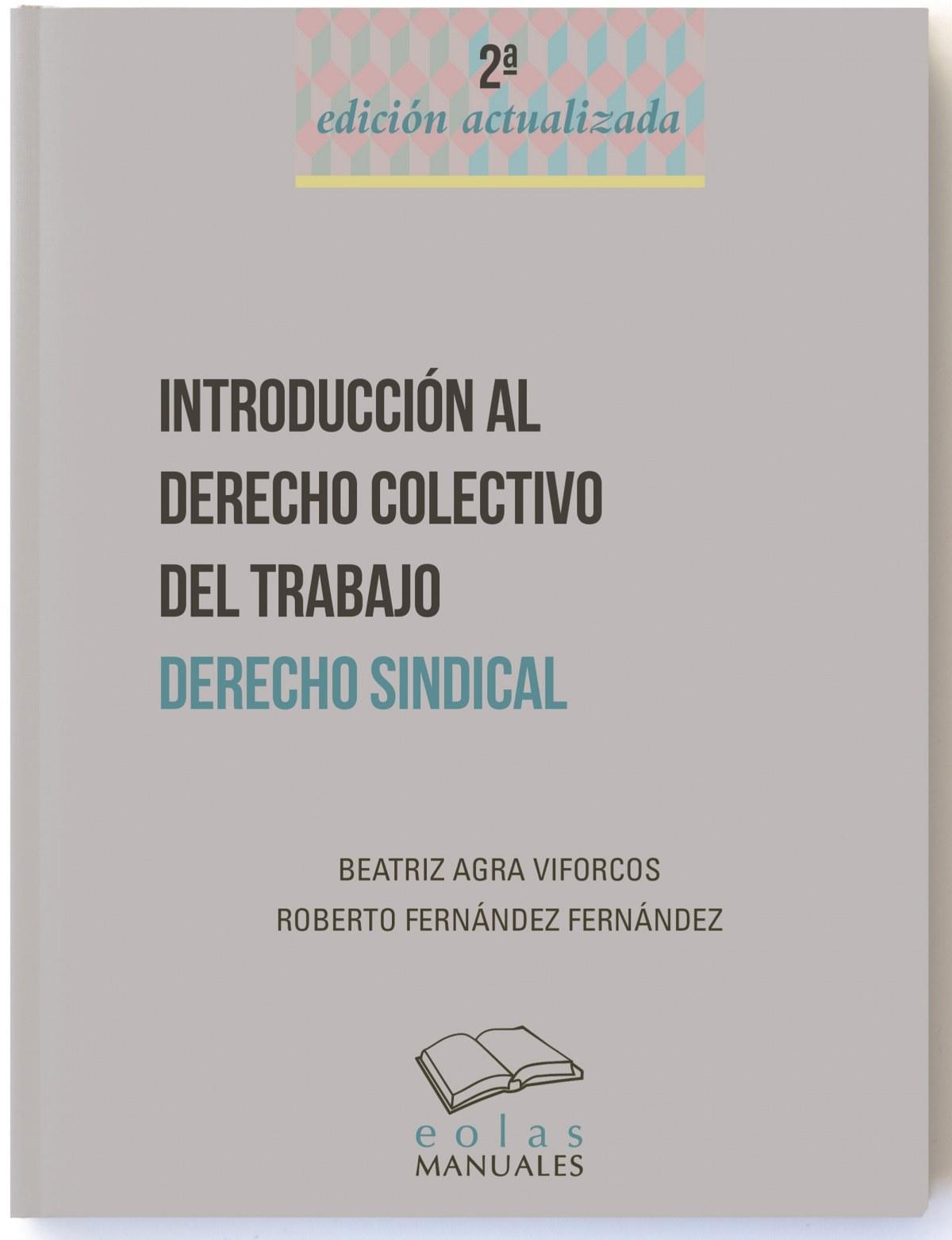 INTRODUCCIÓN AL DERECHO COLECTIVO DEL TRABAJO 9788416613830