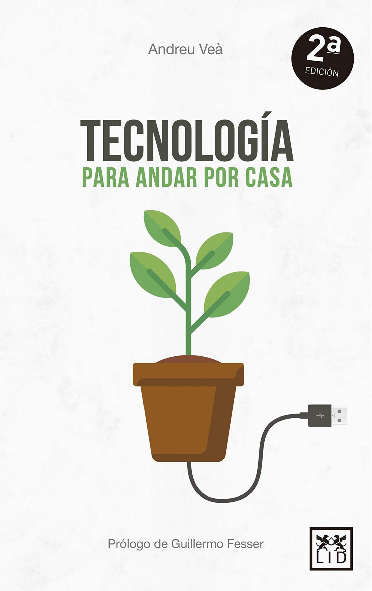 TECNOLOGÍA PARA ANDAR POR CASA 9788416624959