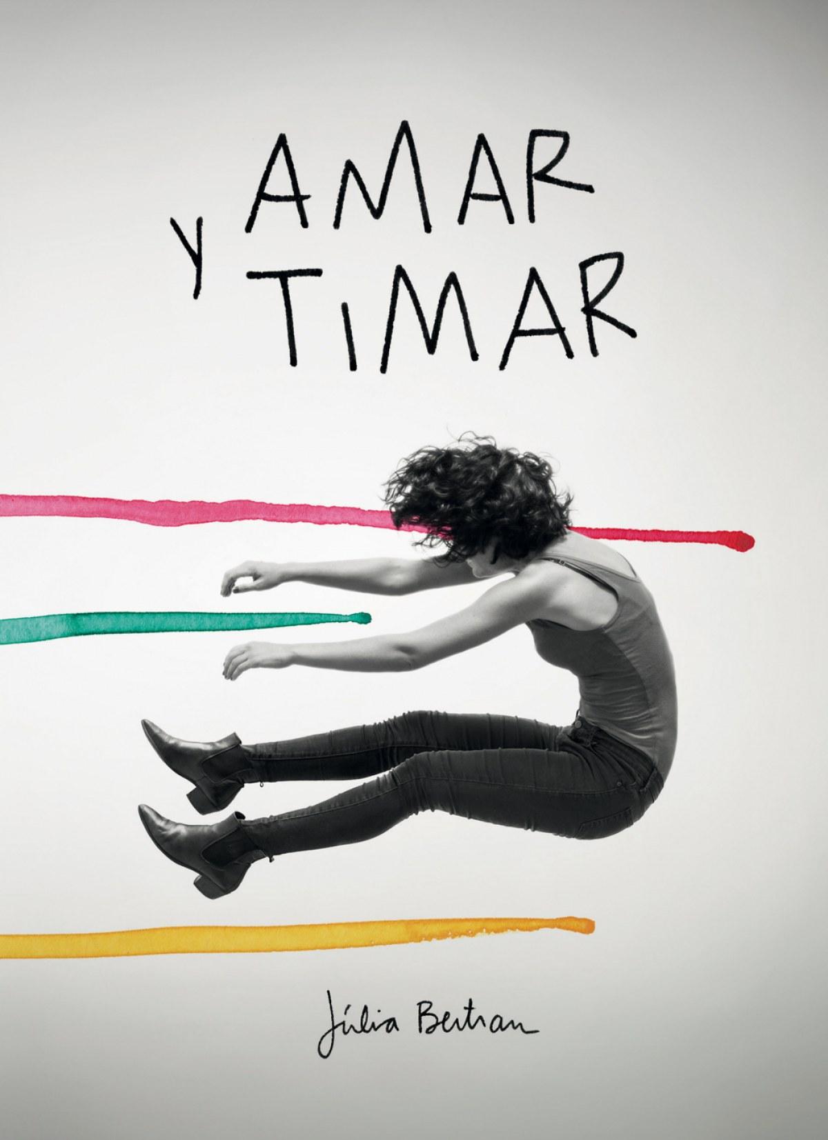 AMAR Y TIMAR 9788416670147
