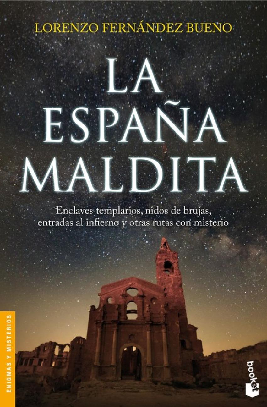 LA ESPAñA MALDITA 9788416694891