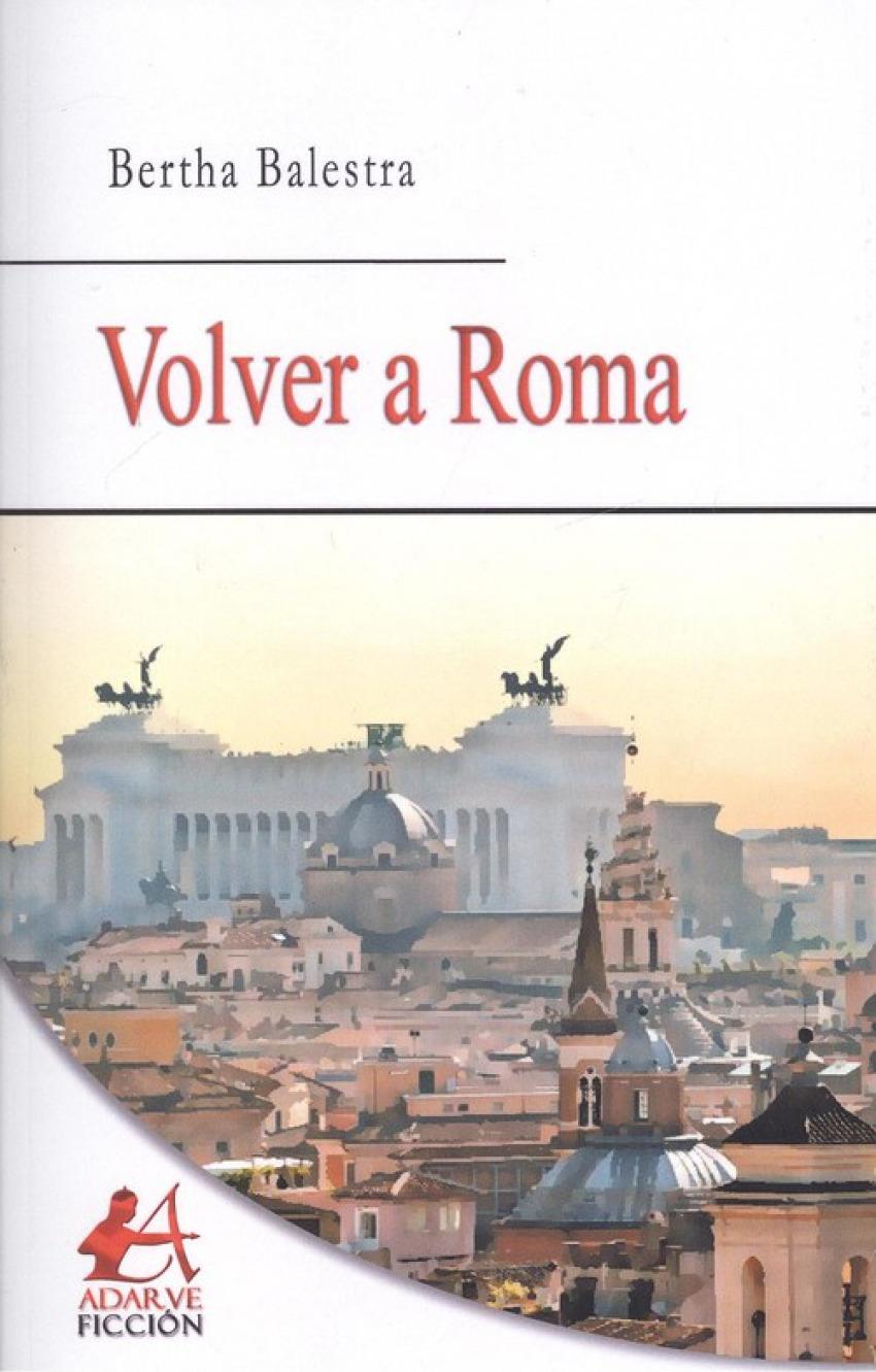 VOLVER A ROMA 9788416824649