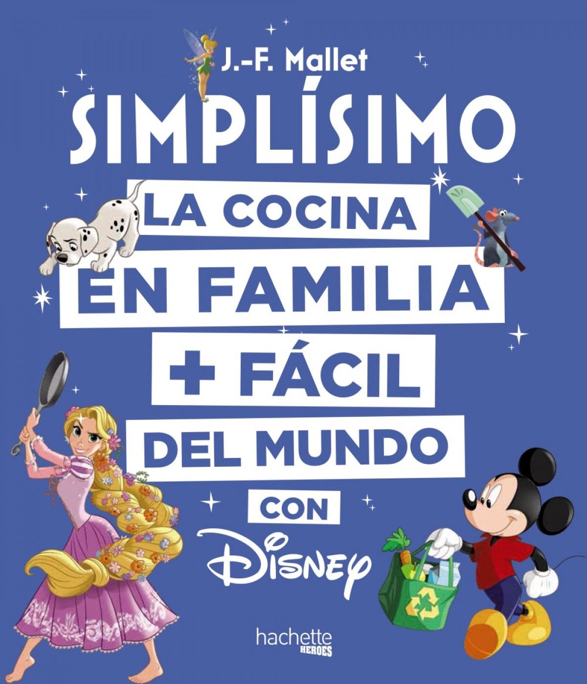 LA COCINA EN FAMILIA + FÁCIL DEL MUNDO CON DISNEY 9788416857203