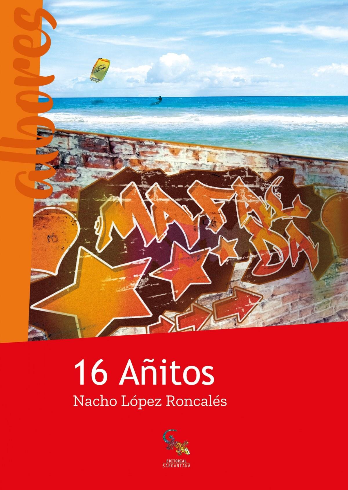 16 AñITOS 9788416900466