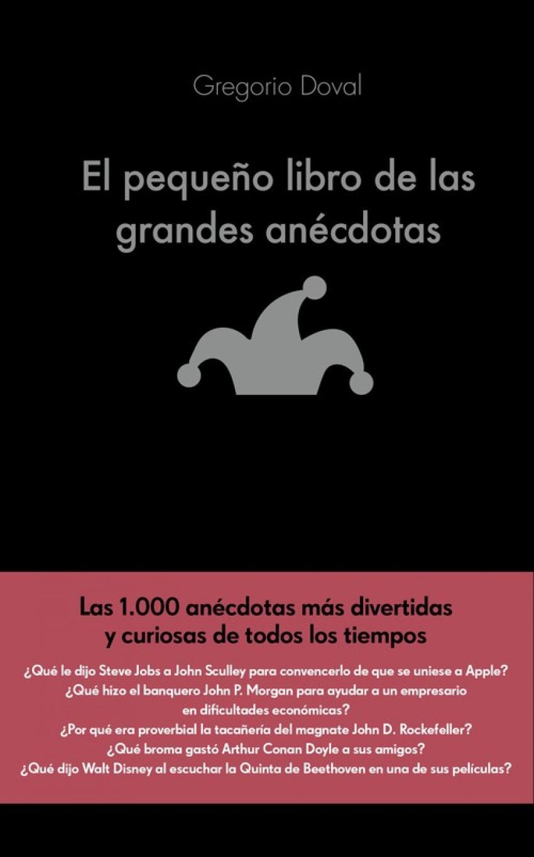 EL PEQUEñO LIBRO DE LAS GRANDES ANECDOTAS 9788416928071