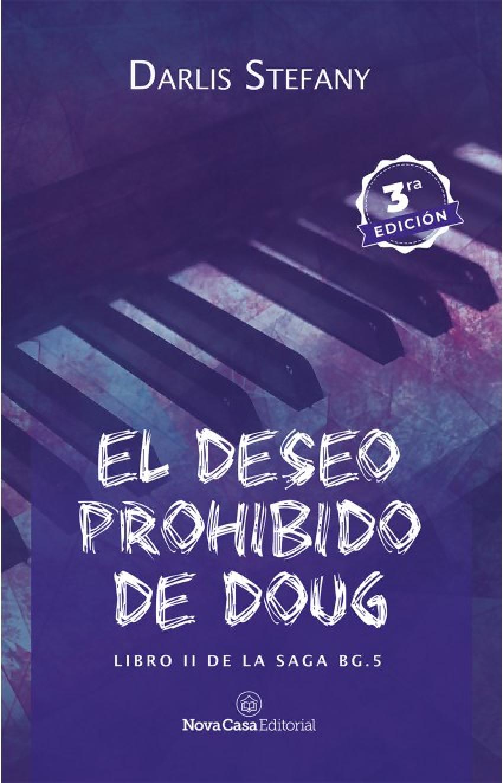 El deseo prohibido de Doug. Libro II de Saga BG.5 9788416942411