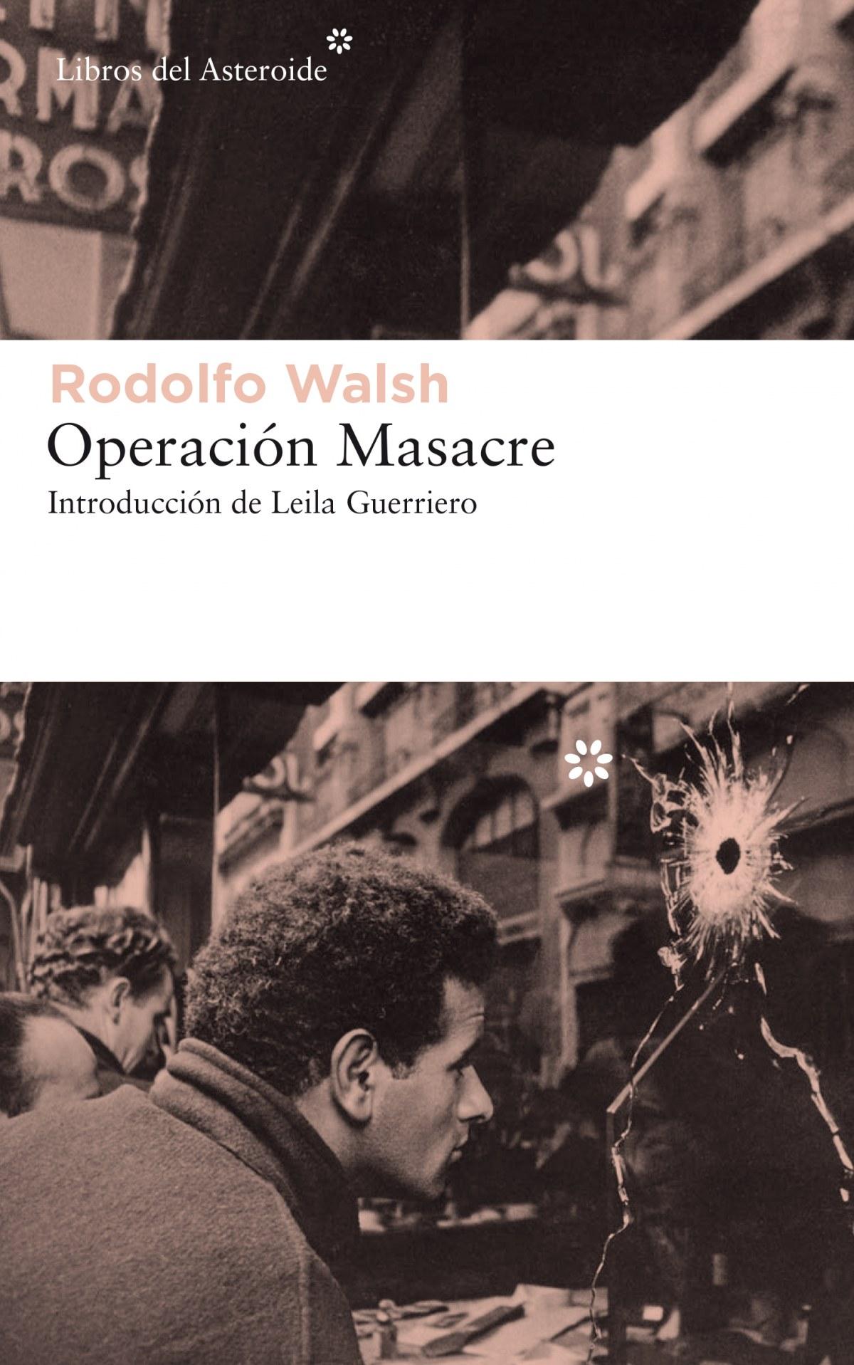 OPERACIÓN MASACRE ro 9788417007621
