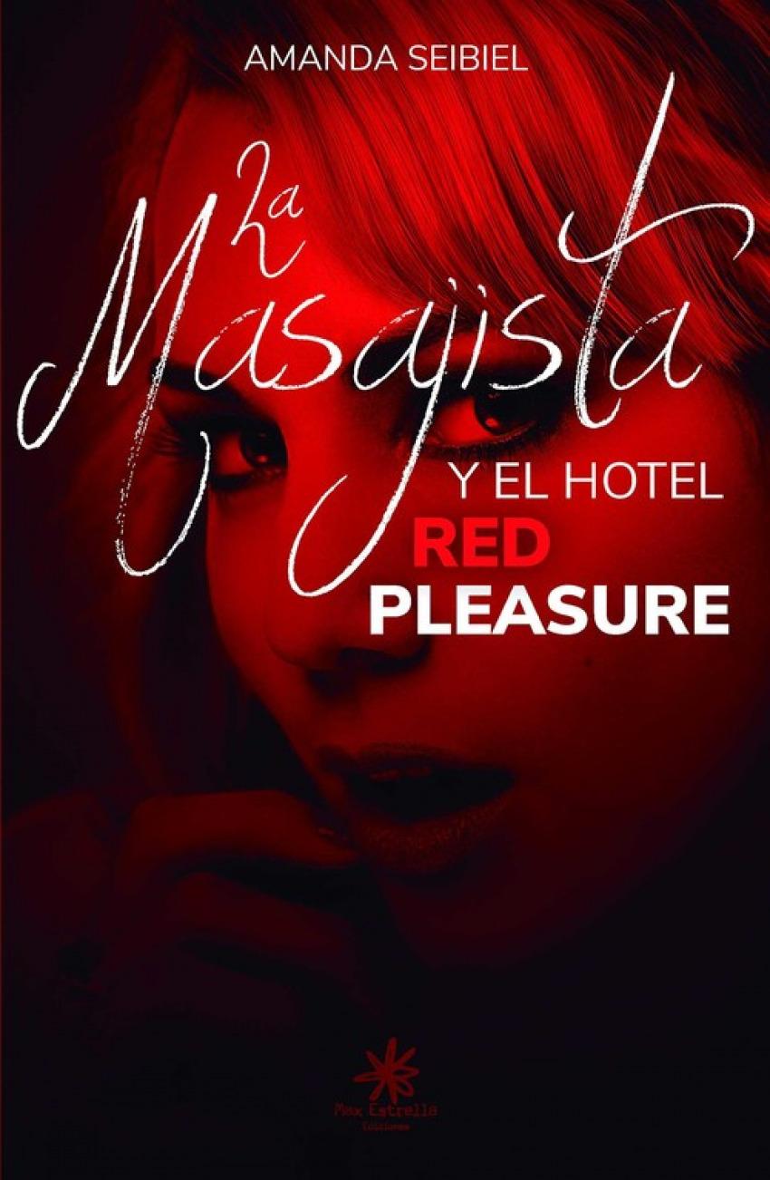 EL MASAJISTA Y EL HOTEL RED PLEASURE 9788417008307