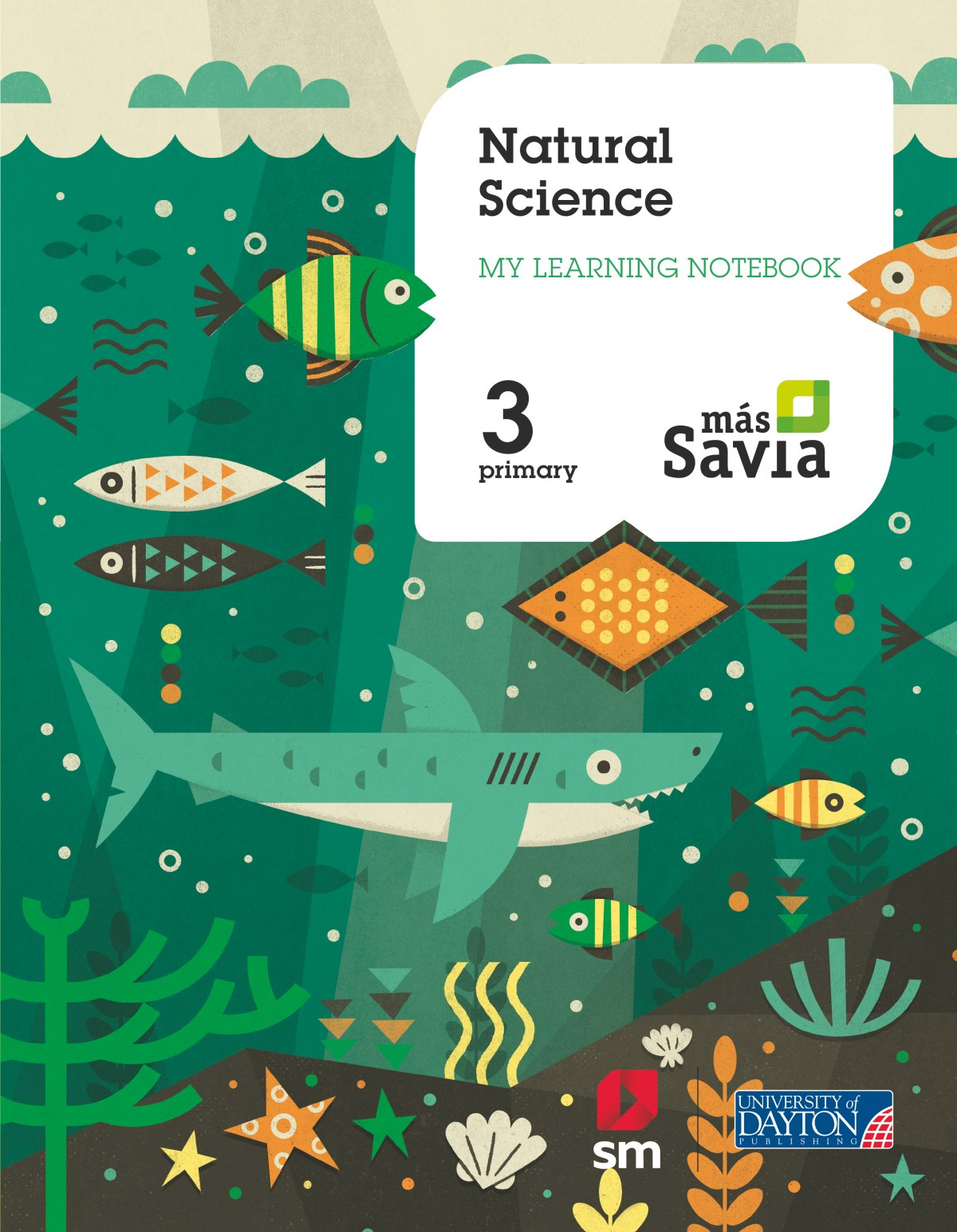 WORKBOOK NATURAL SCIENCE 3o.PRIMARIA MAS SAVIA 9788417061708