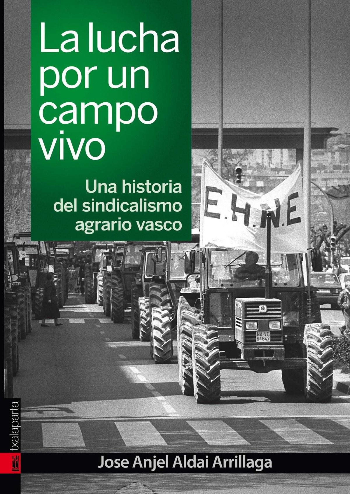 LA LUCHA POR UN CAMPO VIVO 9788417065287