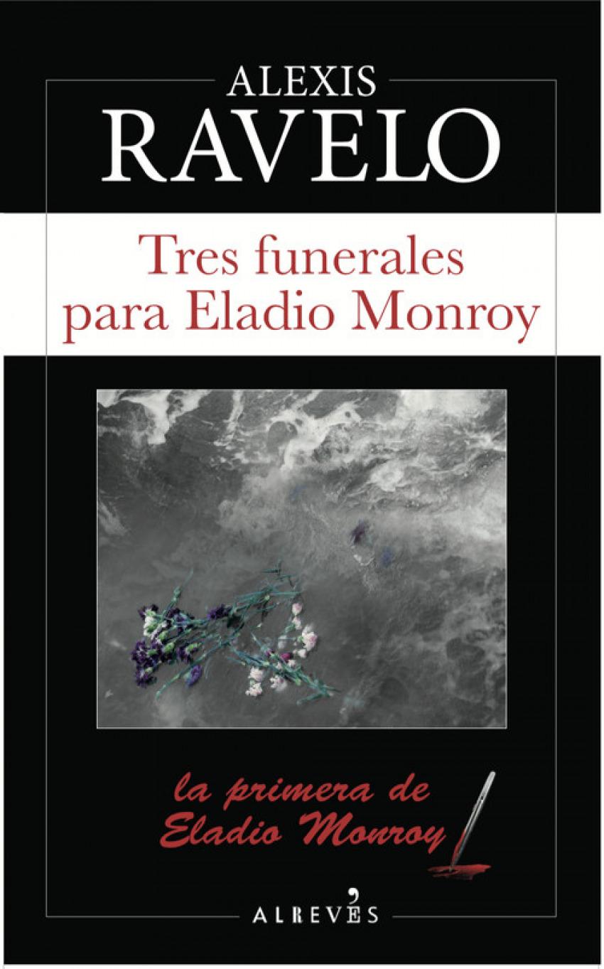 TRES FUNERALES PARA ELADIO MONROY 9788417077501