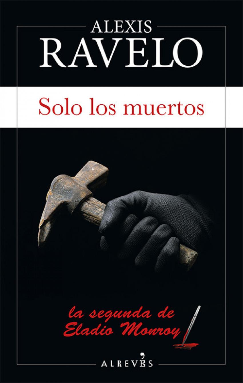 SOLO LOS MUERTOS 9788417077822