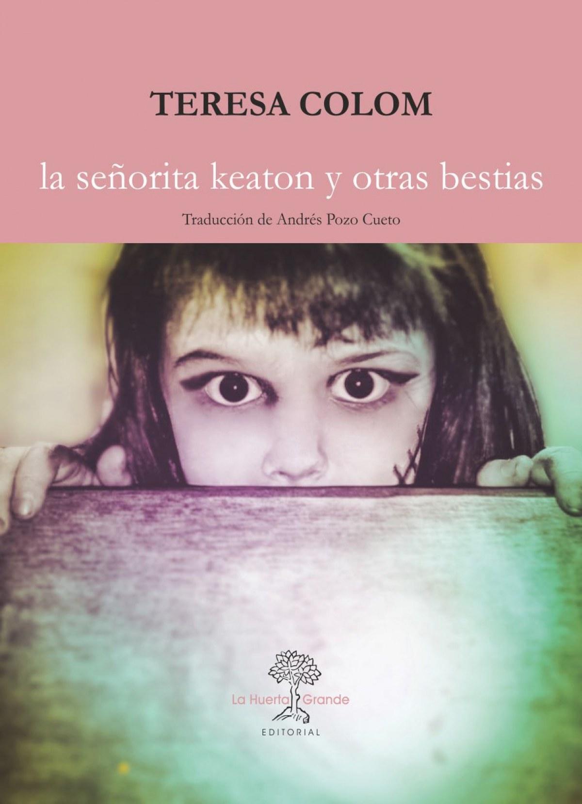 LA SEñORITA KEATON Y OTRAS BESTIAS 9788417118204