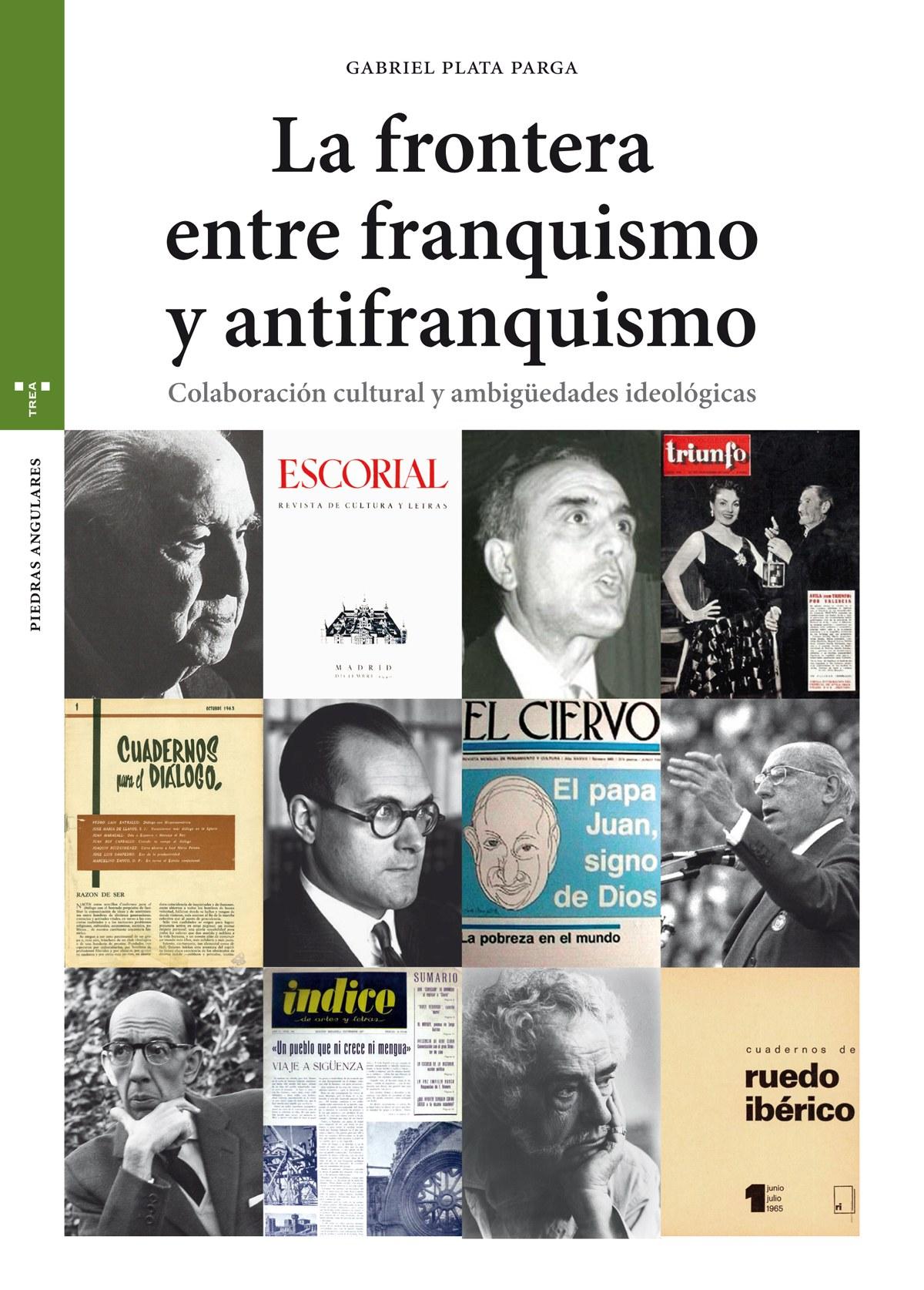 LA FRONTERA ENTRE FRANQUISMO Y ANTIFRANQUISMO 9788417140441