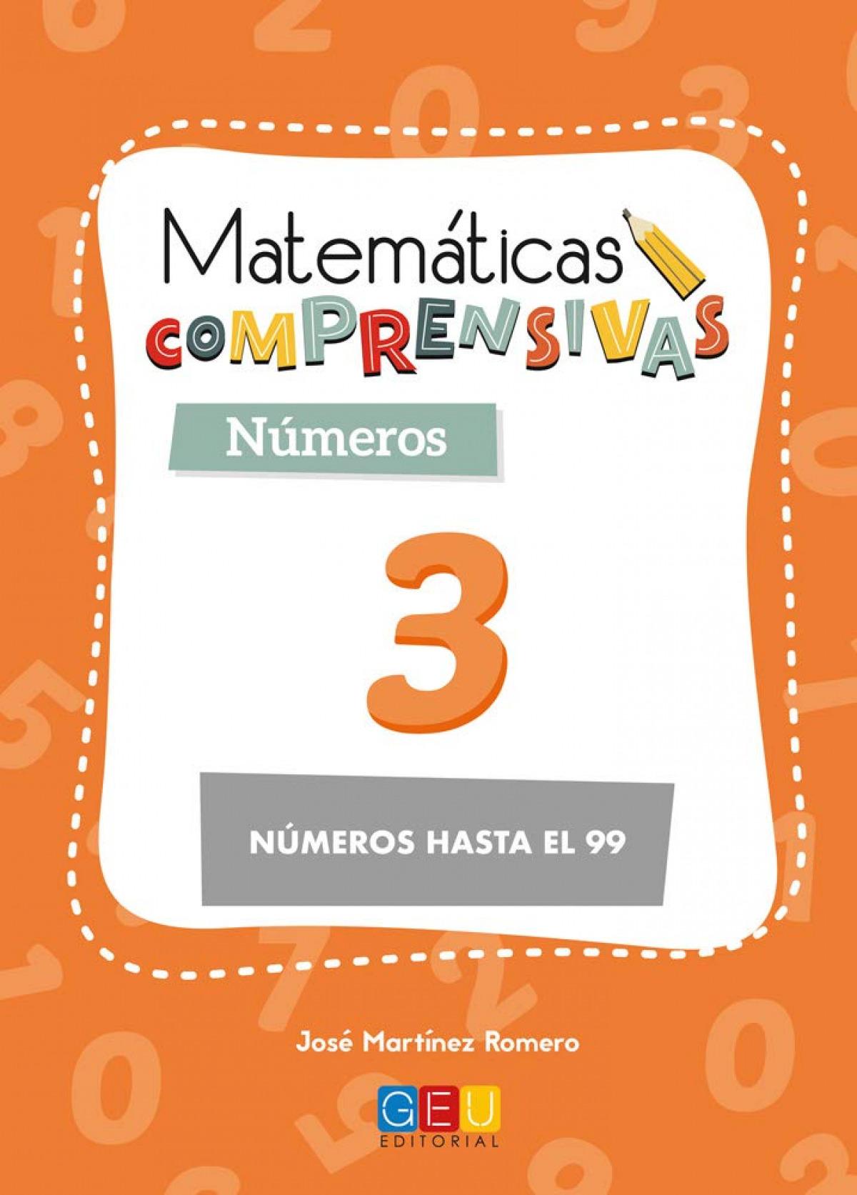 Matemáticas comprensivas. Nçmeros 3 9788417201593