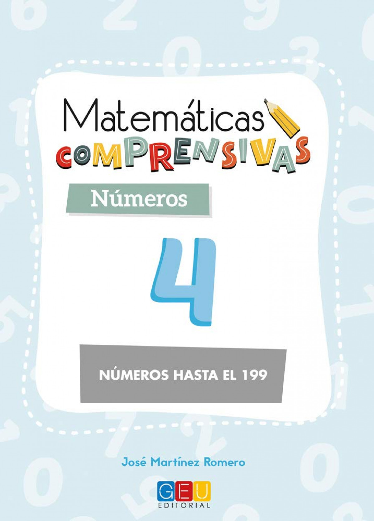 Matemáticas comprensivas. Nçmeros 4 9788417201609