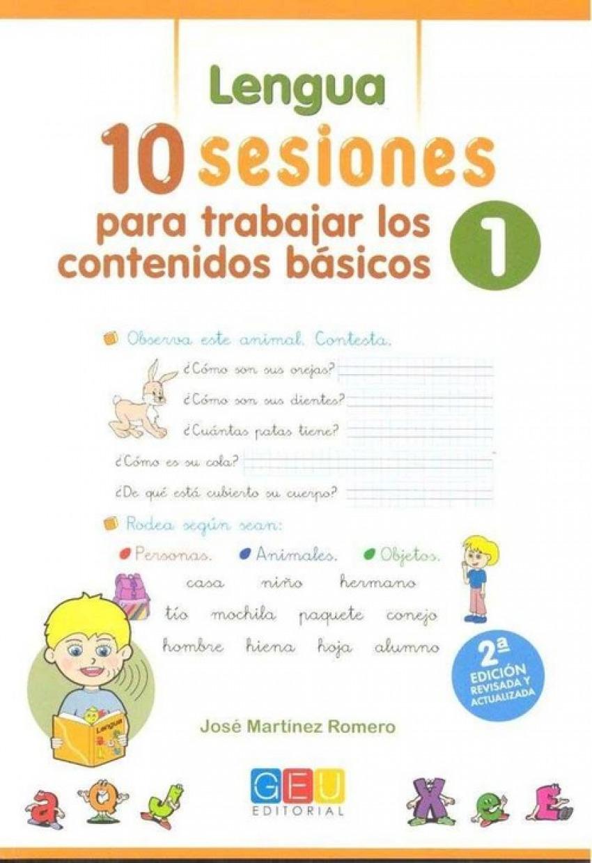 10 Sesiones para trabajar los contenido básicos : lengua y matemáticas 1 9788417201784