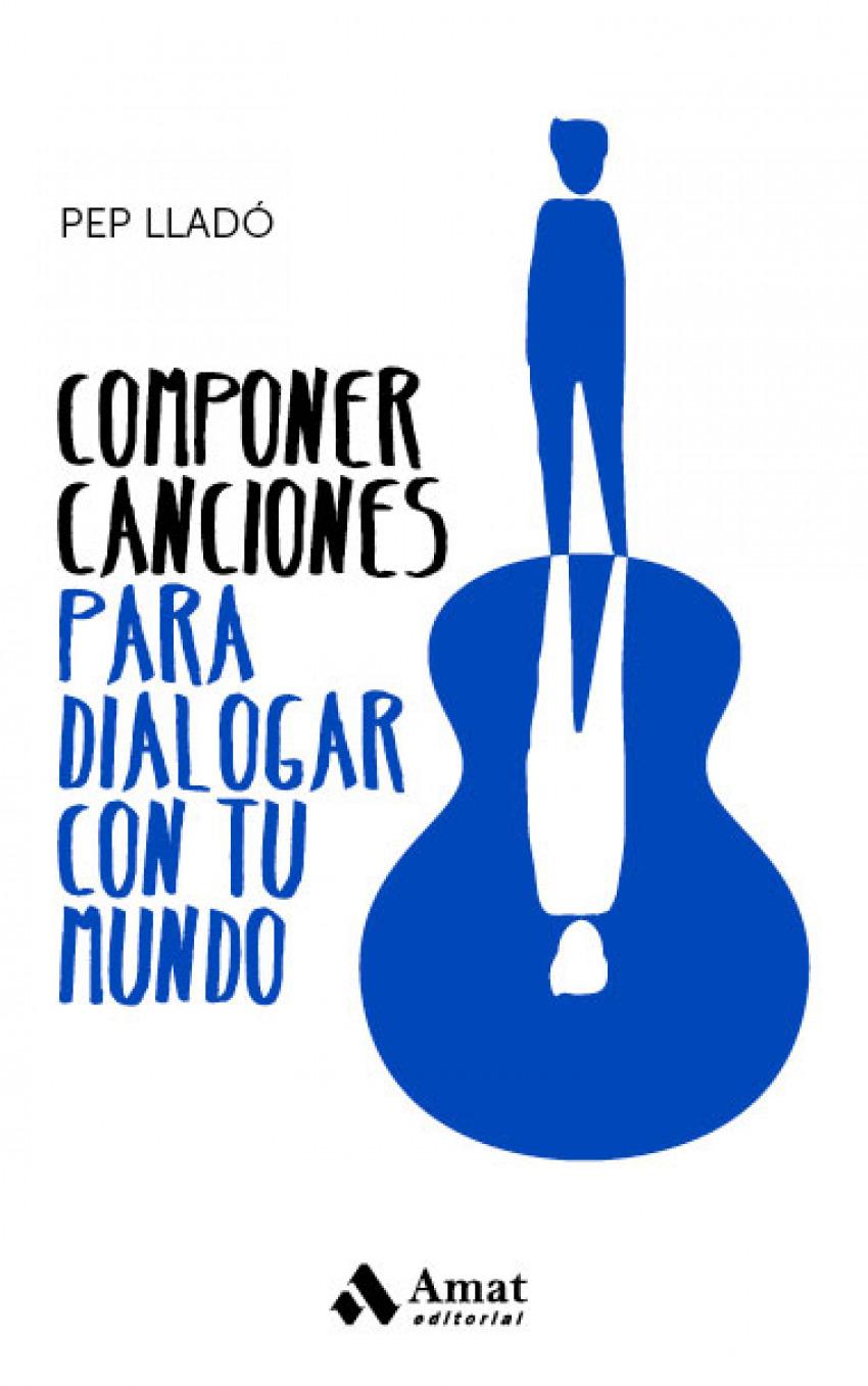 COMPONER CANCIONES PARA DIALOGAR CON TU MUNDO 9788417208943