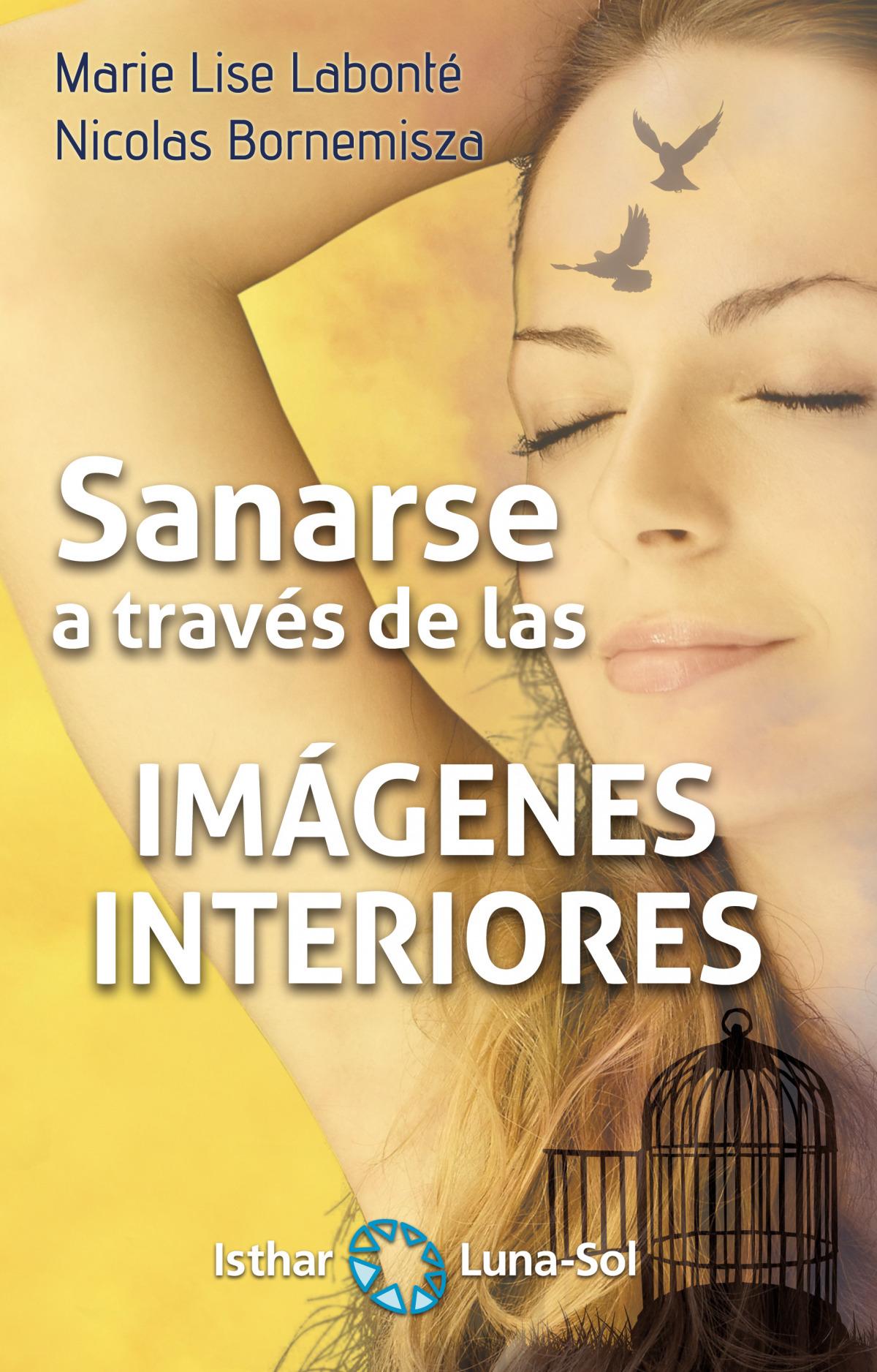 SANARSE A TRAVÉS DE LAS IMAGENES INTERIORES 9788417230272